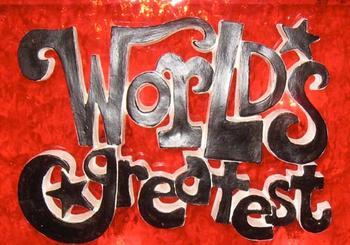 4333255513_WGW_WorldsGreatest_504px_xlarge